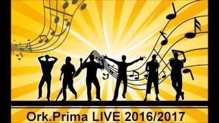 ork.Prima i Nasi LIVE 2016/2017