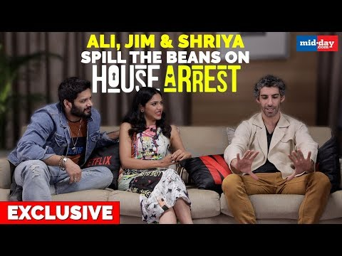 Ali Fazal, Jim Sarbh and Shriya Pilgaonkar tell why House Arrest is a great idea   Exclusive Mp3