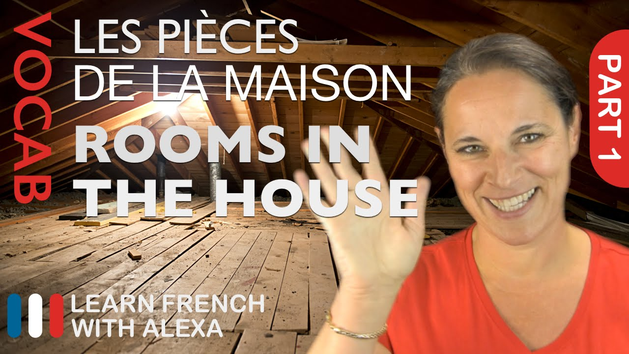 Rooms Of The House In French Basic French Vocabulary From Learn