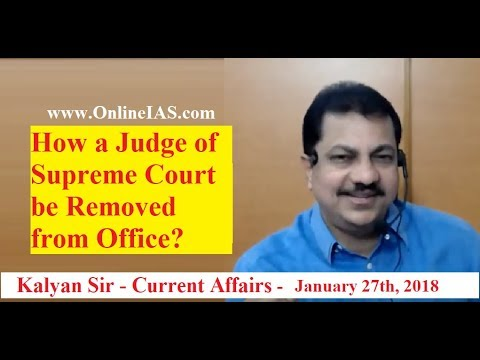 How a Judge of Supreme Court be Removed from Office? - OnlineIAS.com - January 27, 2018