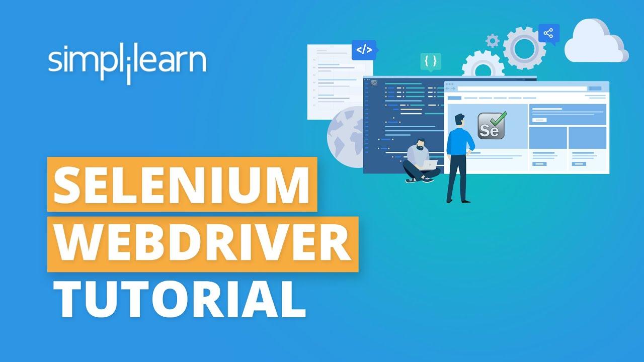 Download Selenium Webdriver Tutorial | Selenium Tutorial For Beginners | Selenium Training | Simplilearn