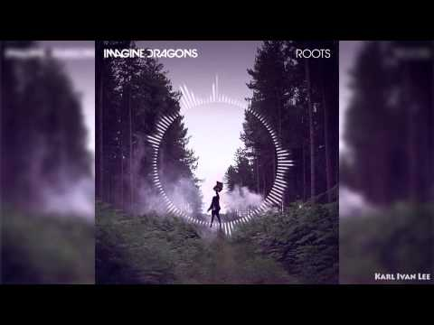 Imagine Dragons - Roots ( Bass Boosted )