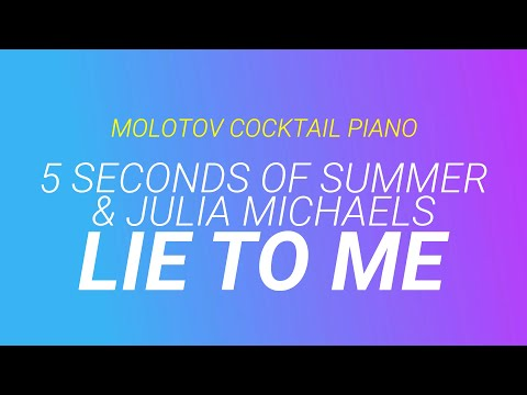 Lie To Me ⬥ 5 Seconds Of Summer 🎹 Cover By Molotov Cocktail Piano