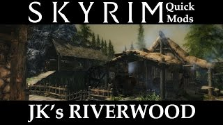 Skyrim Quick Mods - JK's Riverwood