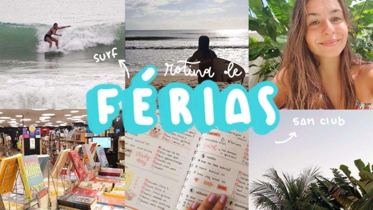 Rotina de uma estudante em férias + surf vlog