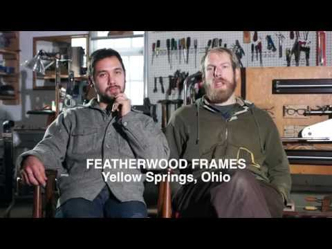 Unconsumption — Featherwood Frames, based in Yellow Springs, Ohio,