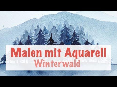 Malen Lernen Mit Aquarell Winterwald Youtube