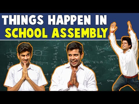 Things Happen In SCHOOL ASSEMBLY | The...