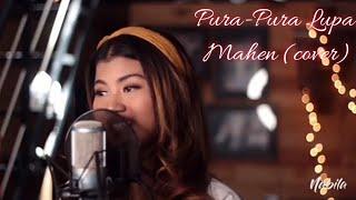 Pura-Pura Lupa (Cover) - Nabila Suaka