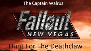 Fallout: New Vegas Hunt For The Deathclaw #4 - Like Dust in the Wind