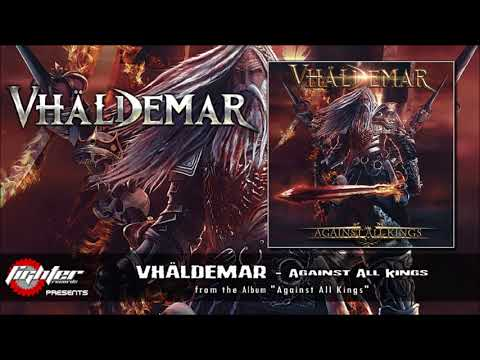 VHÄLDEMAR - Against All Kings [2017]