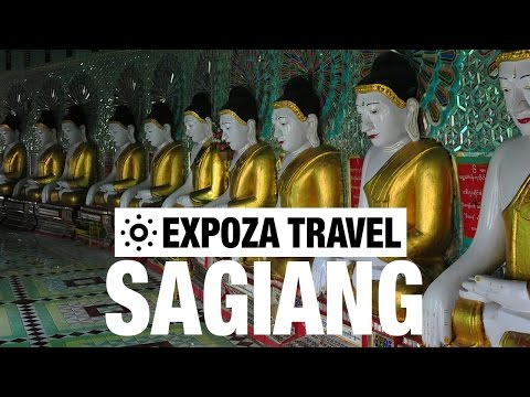 Sagaing Vacation Travel Video Guide