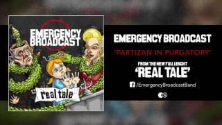 Emergency Broadcast - Partizan in Purgatory Feat. Tito (Surge Of Fury) (Real Tale // 2016)