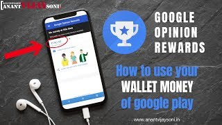 Earn Money with Google Opinion Rewards in Google Play Wallet