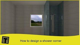How to design a shower corner