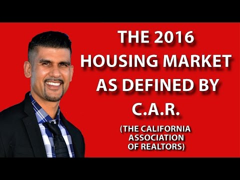 THE PROJECTED C.A.R. 2016 CALIFORNIA HOUSING MARKET