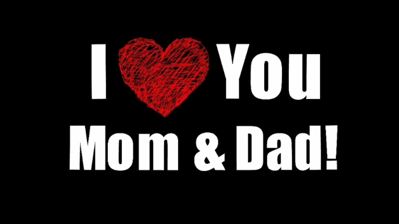 I Love My Mom Dad Whatsapp Status Video Youtube