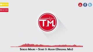 Sergio Mauri - Start It Again (Original Mix)