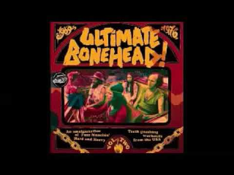 Various ‎– Ultimate Bonehead! Vol. 2  Fuzz Munchin' Hard & Heavy Workouts From USA Psych 1969-76 LP