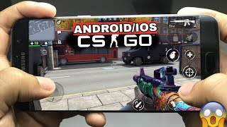 CS : GO MOBILE NOW ON ANDROID/IOS