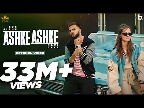 Ashke Ashke (Official Video) Gur Sidhu | Navi Brar | Jassa Dhillon | Kaptaan | New Punjabi Song 2021