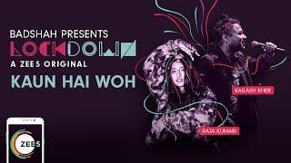 Kaun Hai Woh Promo | Lockdown | Kailash Kher, Raja Kumari | A ZEE5 Original | Premieres 17th August