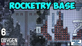 ROCKETRY UPGRADE BASE #6 - Oxygen Not Included - To the SURFACE!