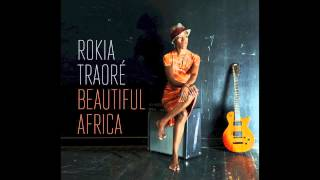 Rokia Traoré - Beautiful Africa