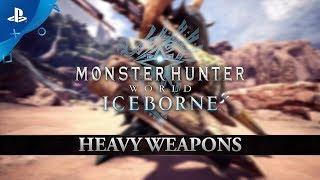 Monster Hunter World: Iceborne   Heavy Weapons   PS4