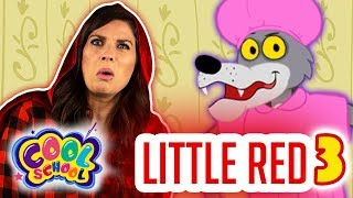Little Red Riding Hood Part 3 | Story Time with Ms. Booksy at Cool School