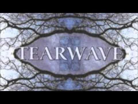 TearwaveHolding On