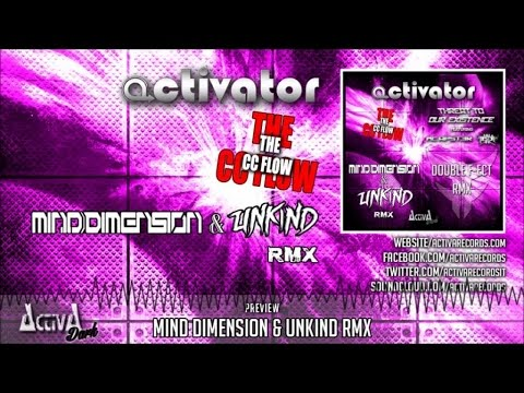 Activator - The CC Flow (Mind Dimension & Unkind Remix) - Official Preview (Activa Dark)