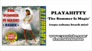 PLAYAHITTY - The Summer Is Magic (copa cabana beach mix)