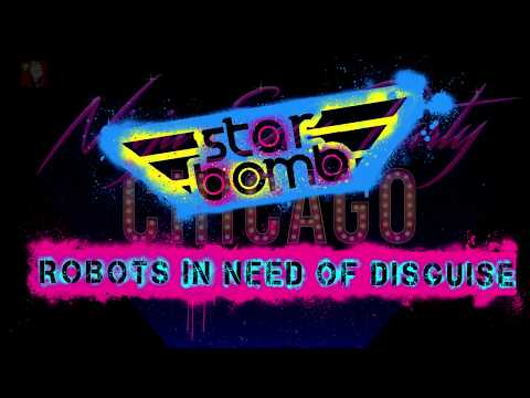 LIVE Ninja Sex Party ~ Chicago ~ STARBOMB ~ Robots in Need of Disguise