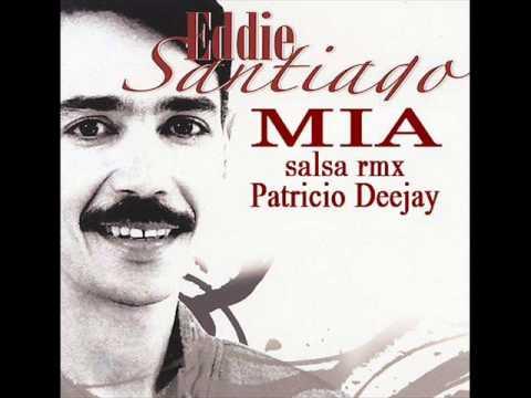 MIA Eddie  Santiago salsa rmx by Patricio Deejay