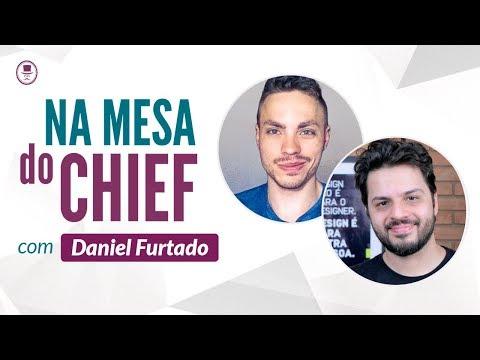 🎙 Na mesa do Chief  - Daniel Furtado do canal UX Now - UX Design