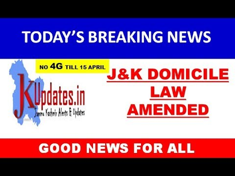 J&K NEW DOMICILE LAW AMENDED || 4G INTERNET UPDATE || Today's Breaking News