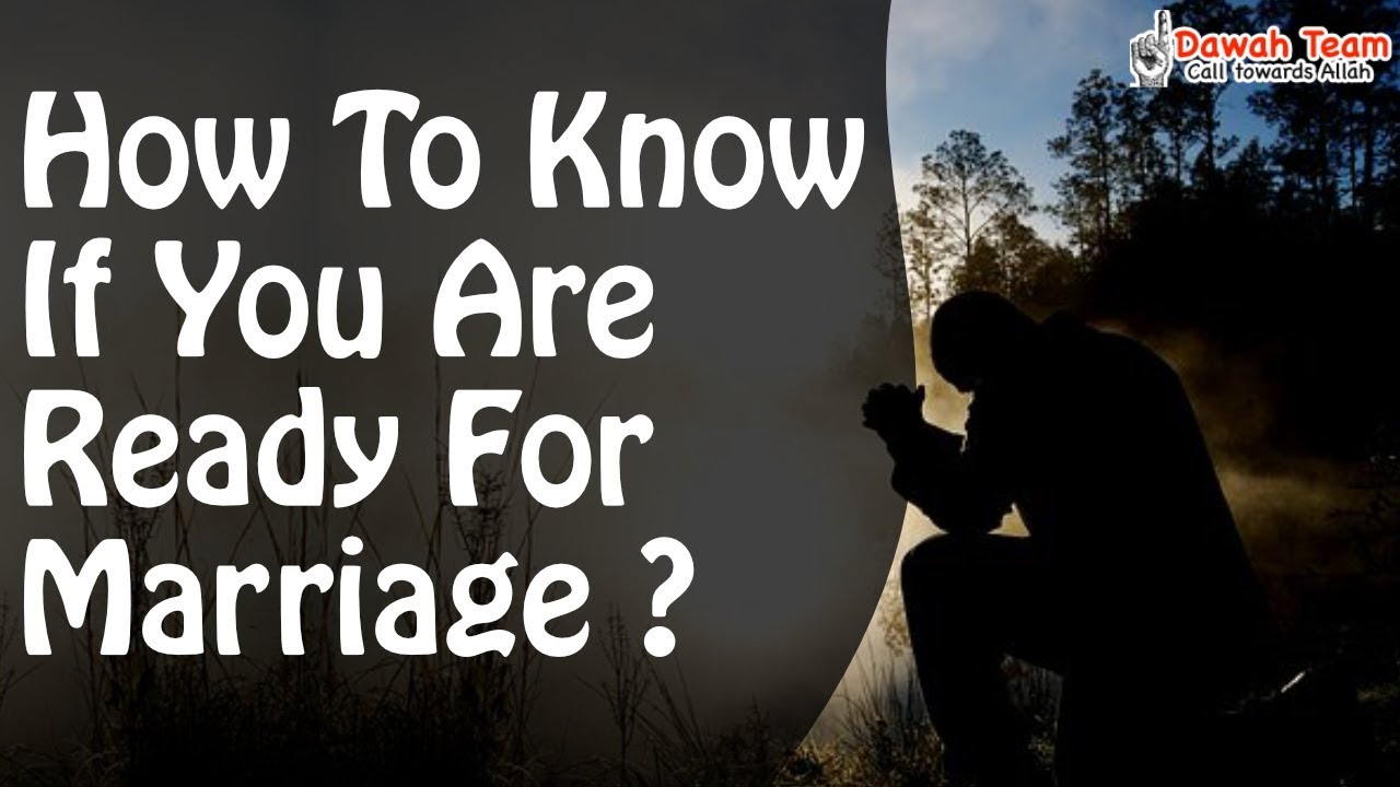 How to know if your ready for marriage