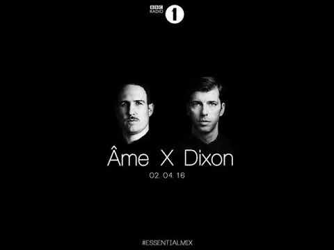 Âme X Dixon Essential Mix