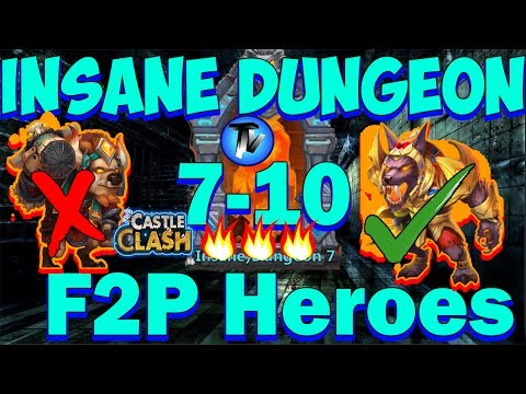 Castle Clash - Insane Dungeon 7-10 Without Mino [F2P Heroes] 3 Flamed