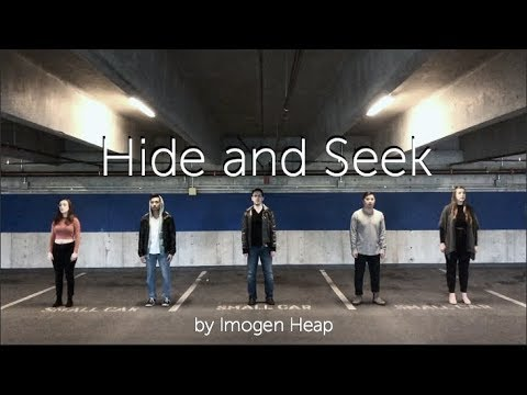 Hide and Seek Imogen Heap  Fifth Street acapella