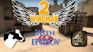 Epsiboy and I have an intense game of csgo wingman, can we cop the dub?