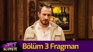 Jet Sosyete 3. Sezon 3. Bölüm Fragman