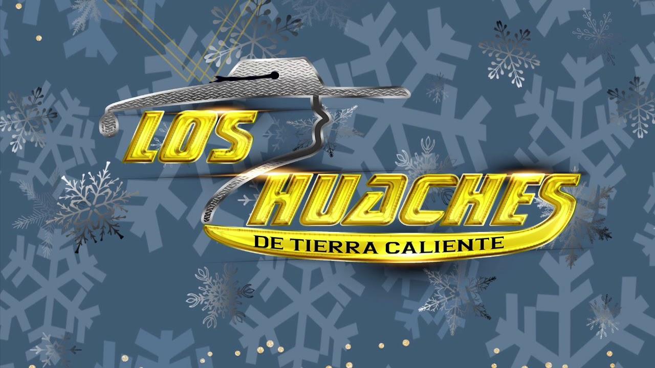 Feliz navidad los Huaches de tierra caliente