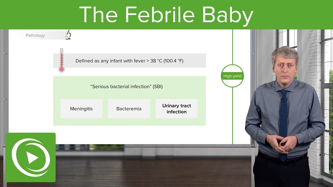 Febrile Baby: Pathology & Management – Pediatric Infectious Diseases | Lecturio