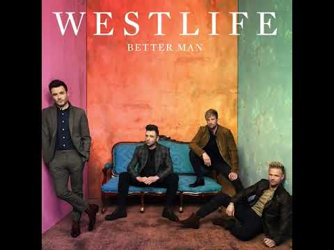 Westlife - Better Man (Chorus - Teaser Of New Single, March 2019)