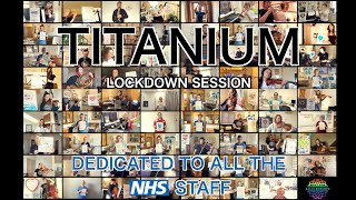 Lockdown Sessions - Titanium (David Guetta ft. Sia)