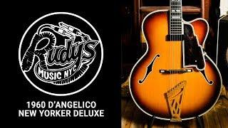 1960 D'Angelico New Yorker Deluxe - Rudy's Music Shop Demo