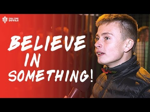 BELIEVE IN SOMETHING! Man City 3-1 Manchester United