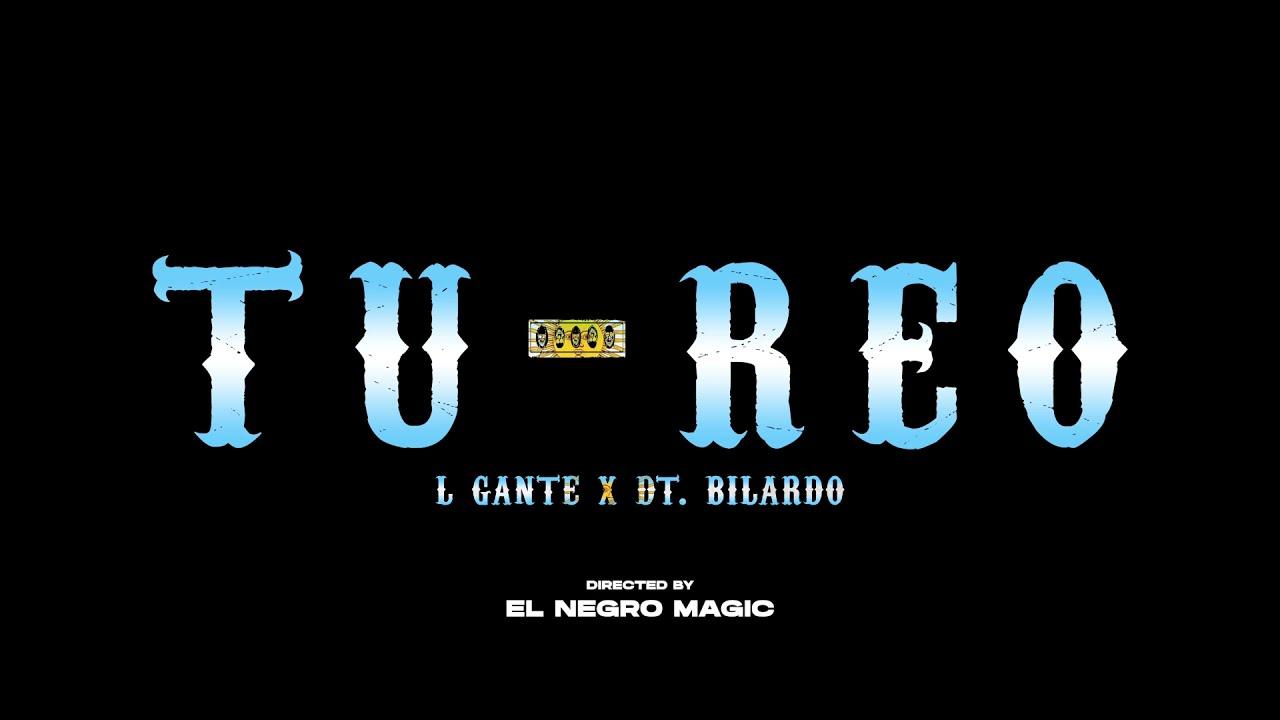 Download L-Gante X DT.Bilardo - TU REO - 🇦🇷CUMBIA 420 -